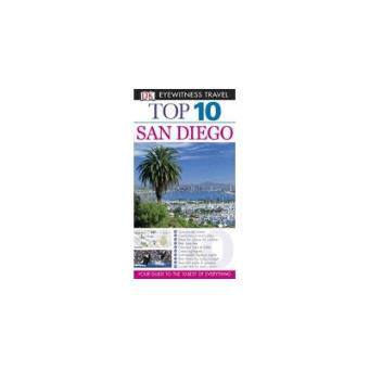 San Diego: Eyewitness Top 10 Travel Guide