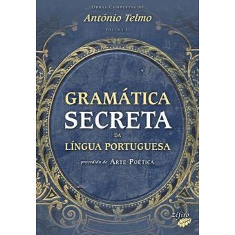 Gramática Secreta da Língua Portuguesa