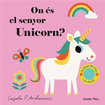On es el senyor unicorn