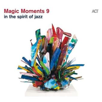 Magic Moments 9 - In The Spirit Of Jazz