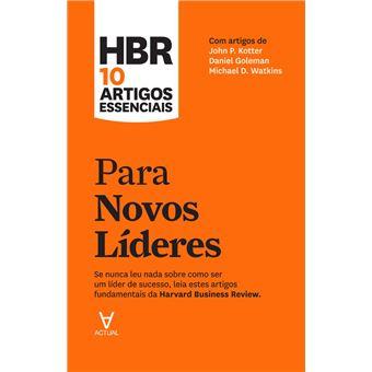HBR 10 Artigos Essenciais - Para Novos Líderes
