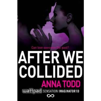 The After Series - Book 2: After We Collided