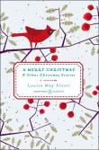 A Merry Christmas: And Other Christmas Stories