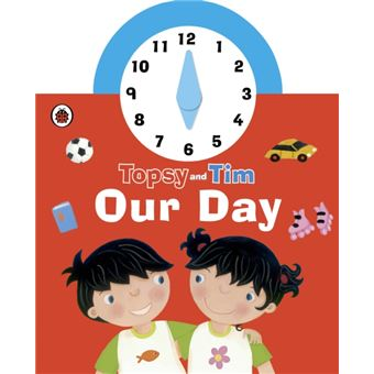 Topsy and Tim: Our Day
