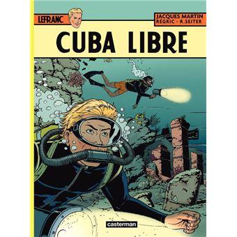 Lefranc (Tome 25) - Cuba libre