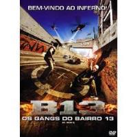 B13 - Os Gangs do Bairro 13