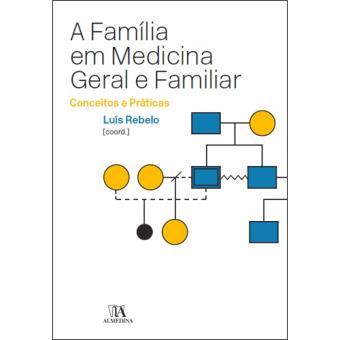 A Família em Medicina Geral e Familiar