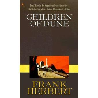 Dune Chronicles - Book 3: Children of Dune