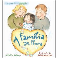 Compreender a Adopção - A Família de Flora