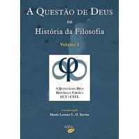 A Questão de Deus na História da Filosofia Vol 1