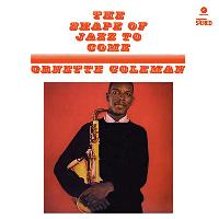 The Shape of Jazz To Come (LP) (180G)