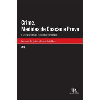 Crime. Medidas de Coação e Prova