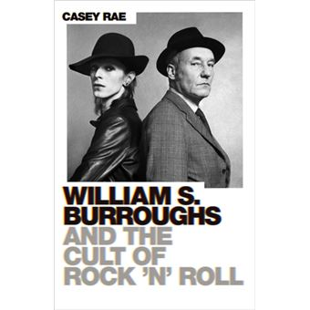 William burroughs and the cult of r