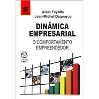 Dinâmica Empresarial: O Comportamento Empreendedor