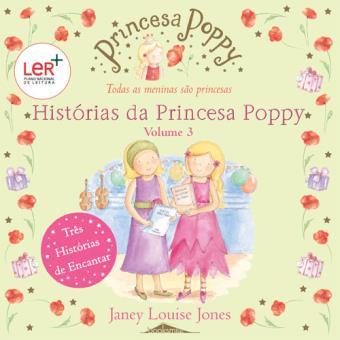 Histórias da Princesa Poppy - Livro 3