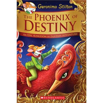 Phoenix of destiny (geronimo stilto