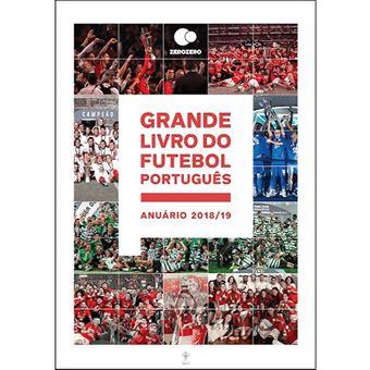 Grande Livro do Futebol Português - Anuário 2018-2019