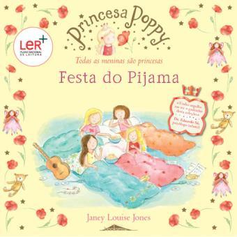 Princesa Poppy: Festa do Pijama