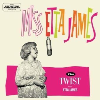 Miss Etta James + Twist With Etta James + 10 Bonustracks