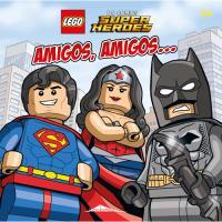LEGO DC Comics Super Heroes: Amigos, Amigos...
