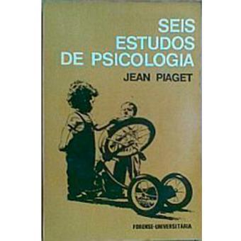 3260b692908 Seis Estudos de Psicologia - PIAGET