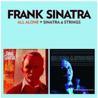 All Alone + Sinatra & Strings