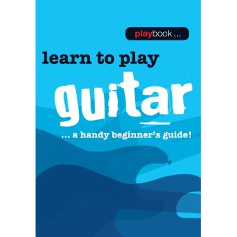 Playbook: Learn to Play Guitar
