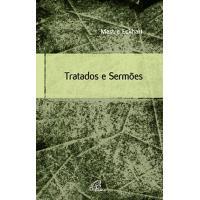 Tratados e Sermões