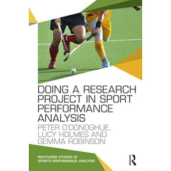 Doing a Research Project in Sport Performance Analysis