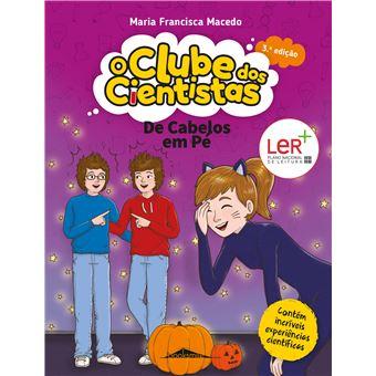 O Clube dos Cientistas - Livro 8: De Cabelos em Pé