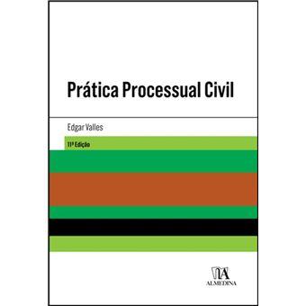 Prática Processual Civil - 11ª Edição