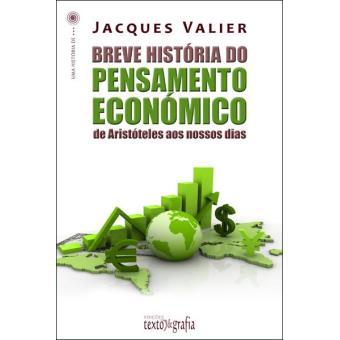 Breve História do Pensamento Económico