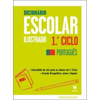 Dicionário Escolar Ilustrado 1º Ciclo - Português
