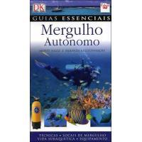 Guias Essenciais: Mergulho Autónomo