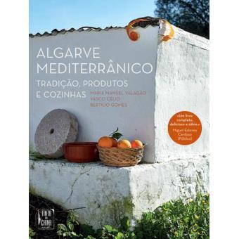 Algarve Mediterrânico: Tradição, Produtos e Cozinhas