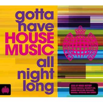 Gotta Have House Music All Night Long (3CD)