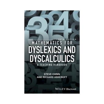 Mathematics for dyslexics and dysca