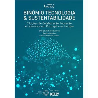 Binómio Tecnologia & Sustentabilidade