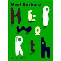 Meet barbara hepworth