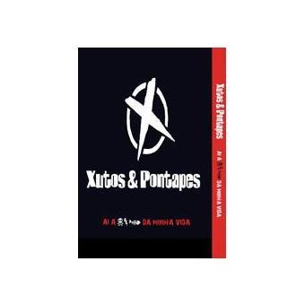 Xutos & Pontapés: Ai, A .... Da Minha Vida