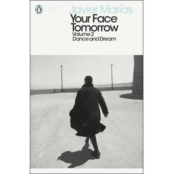 Your Face Tomorrow - Book 2: Dance and Dream