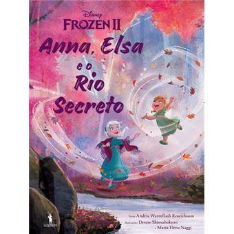 Frozen - Livro 2: Anna e Elsa e Rio Secreto