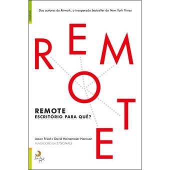 Remote - Escritório Para Quê?