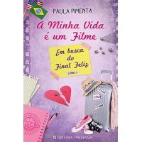 A Minha Vida é um Filme - Livro 4: Em Busca do Final Feliz Livro 1