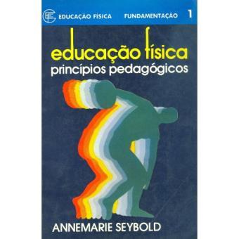Educação Física Princípios Pedagógicos