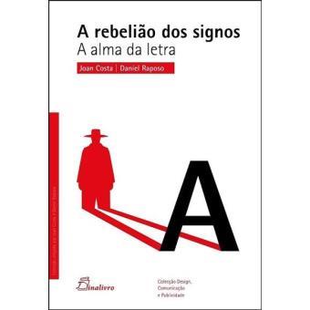 A Rebelião dos Signos