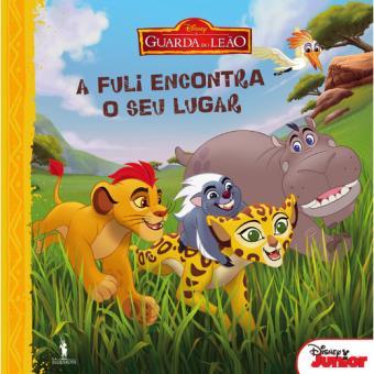 A Guarda do Leão - Livro 3: A Fuli Encontra o Seu Lugar