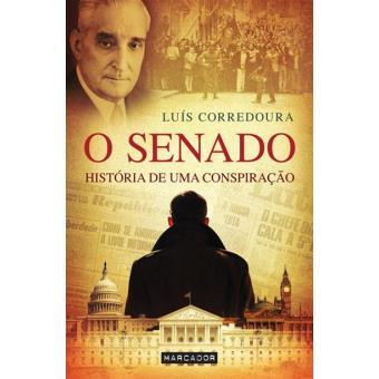 Senado - História de Uma Conspiração