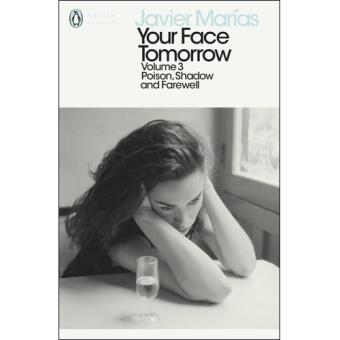 Your Face Tomorrow - Book 3: Poison, Shadow and Farewell