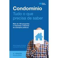 Condomínio: Tudo o que Precisa Saber
